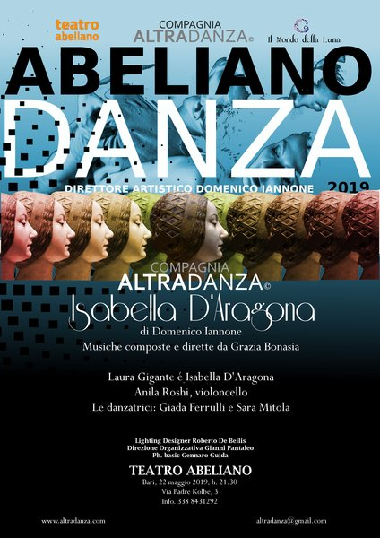 Ultimo appuntamento della rassegna AbelianoDanza dedicato ad Isabella D'Aragona, duchessa di Bari una vita leggendaria.