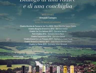 Chablis, vino elegante e pregiato della Borgogna: seminario esclusivo con Armando Castagno