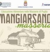 ''Mangiar sano in Masseria'' -  Educazione alimentare nelle Masserie in Puglia