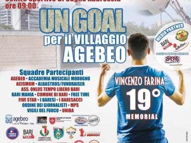 """""""UN GOAL PER IL VILLAGGIO AGEBEO - 19° MEMORIAL VINCENZO FARINA"""""""