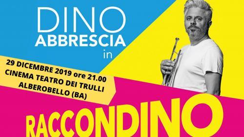 Dino Abbrescia a teatro con ''Raccondino''