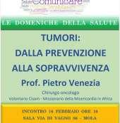 """"""" TUMORI :DALLA  PREVENZIONE  ALLA  SOPRAVVIVENZA """" incontro  con il chirurgo  e  oncologo  prof. Pietro Venezia """""""