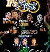 """""""IT'S MAGIC"""" – Solidarietà, stupore e magia: il gran galà dell'illusionismo!"""
