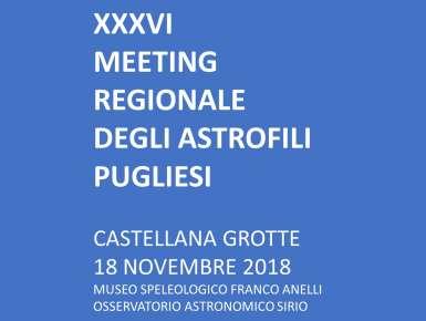 Al Museo Speleologico ''Franco Anelli'' di Castellana Grotte il Meeting Regionale degli Astrofili Pugliesi